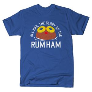 SnorgTees: Rum Ham