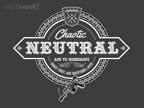 Woot!: Chaotic Neutral - $8.00 + $5 standard shipping
