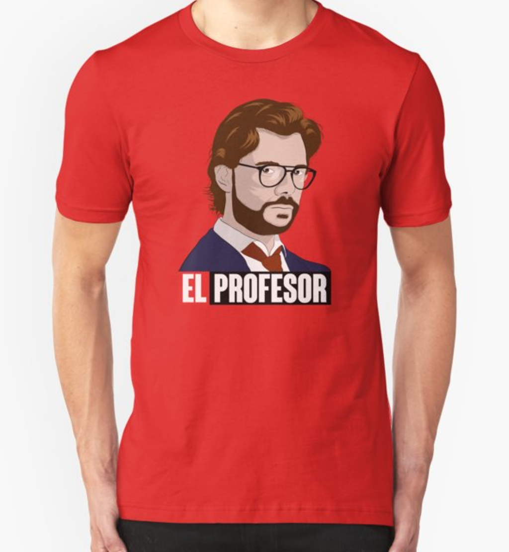 RedBubble: El Profesor  La Casa de Papel Fanart