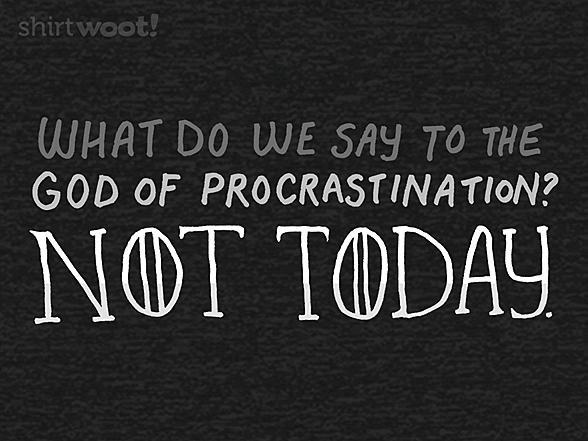 Woot!: Procrastinator of Thrones