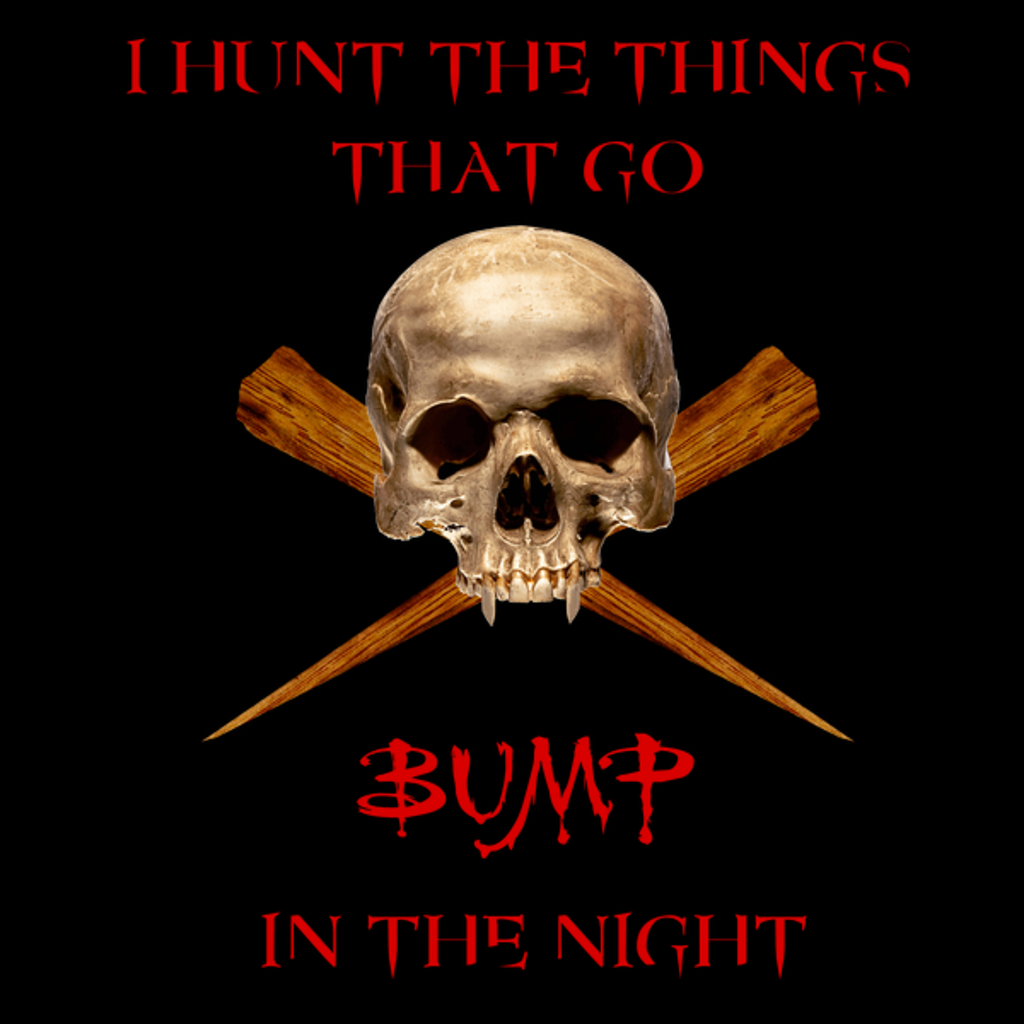 NeatoShop: THINGS THAT GO BUMP IN THE NIGHT