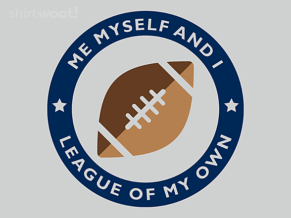 Woot!: League of My Own