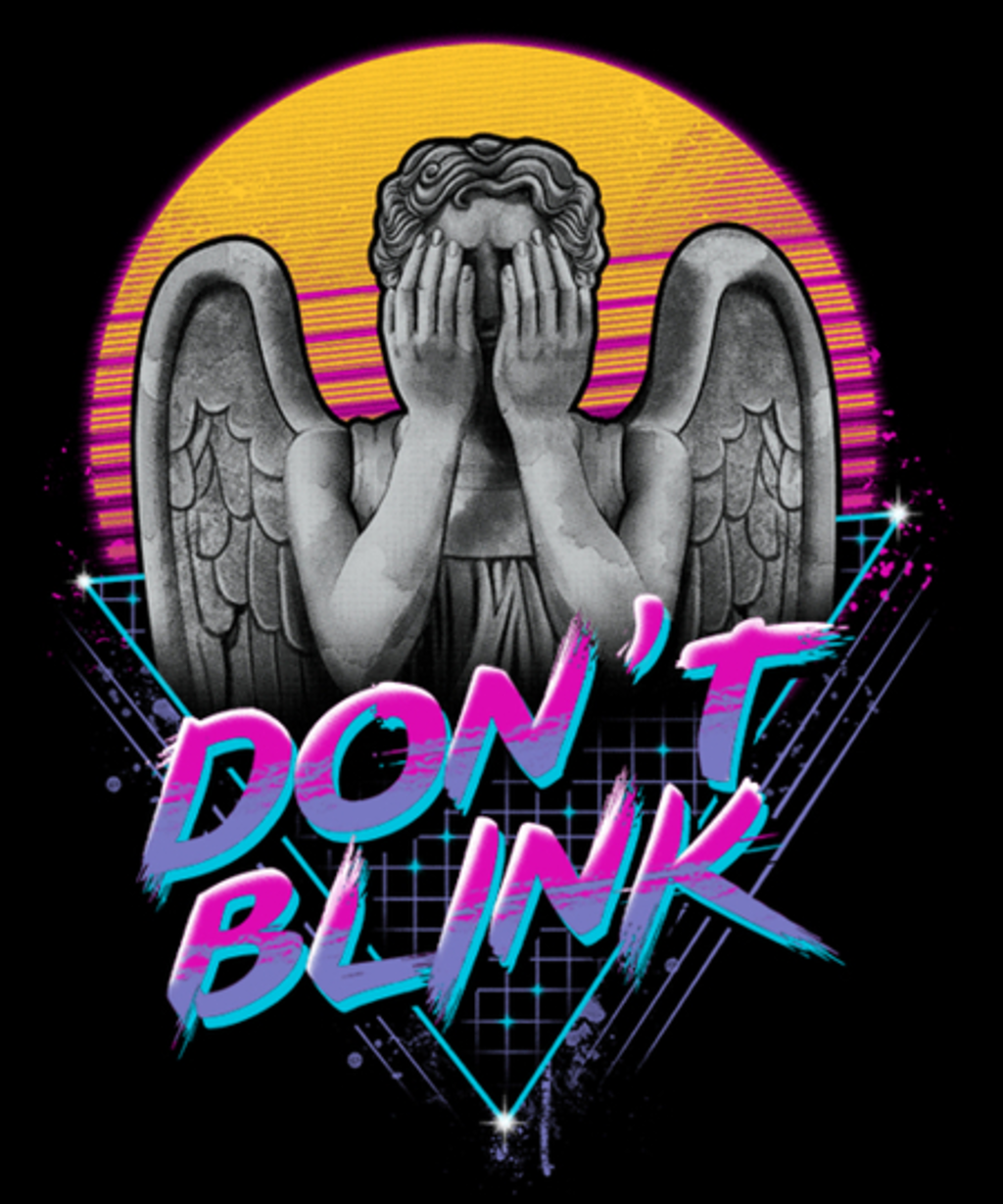 Qwertee: Don't Blink