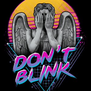 Qwertee: Don't Blink