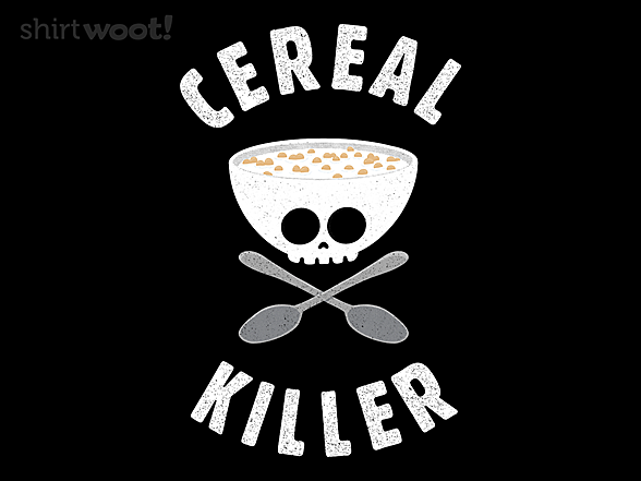Woot!: I'm a Cereal Killer