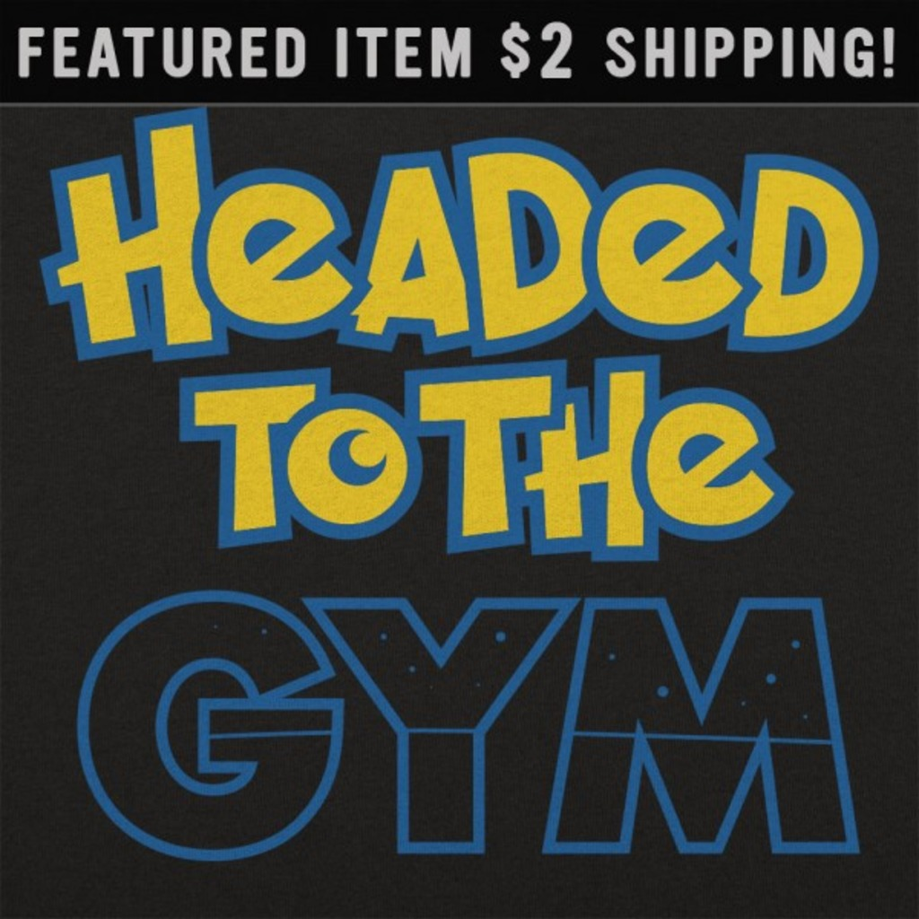 6 Dollar Shirts: Headed To The Gym