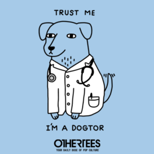 OtherTees: Dogtor