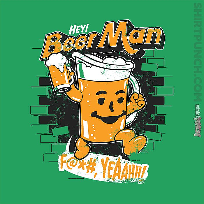 ShirtPunch: Hey Beer Man Deal