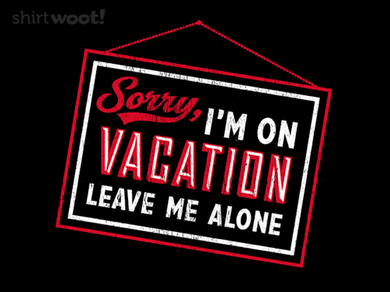 Woot!: Sorry, I'm On Vacation