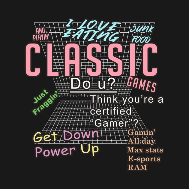 TeePublic: I love eating junk food and playin' classic games