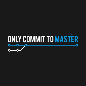 TeePublic: ONLY COMMIT TO MASTER