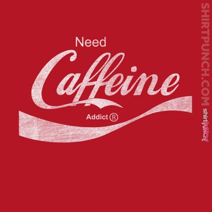 ShirtPunch: Need Caffine