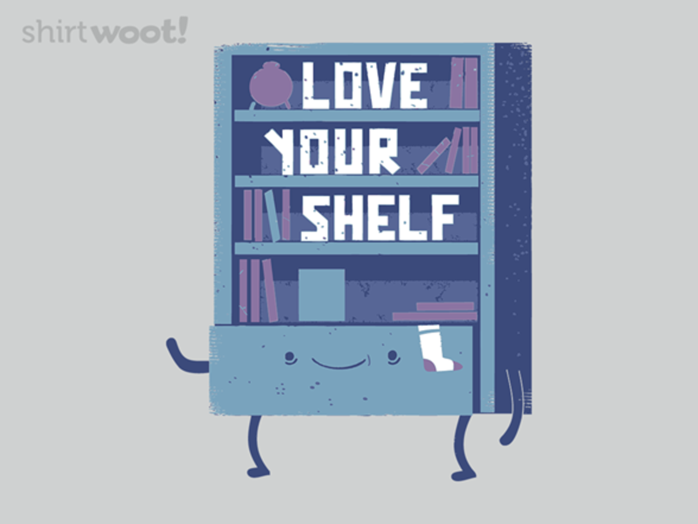 Woot!: Love Your Shelf