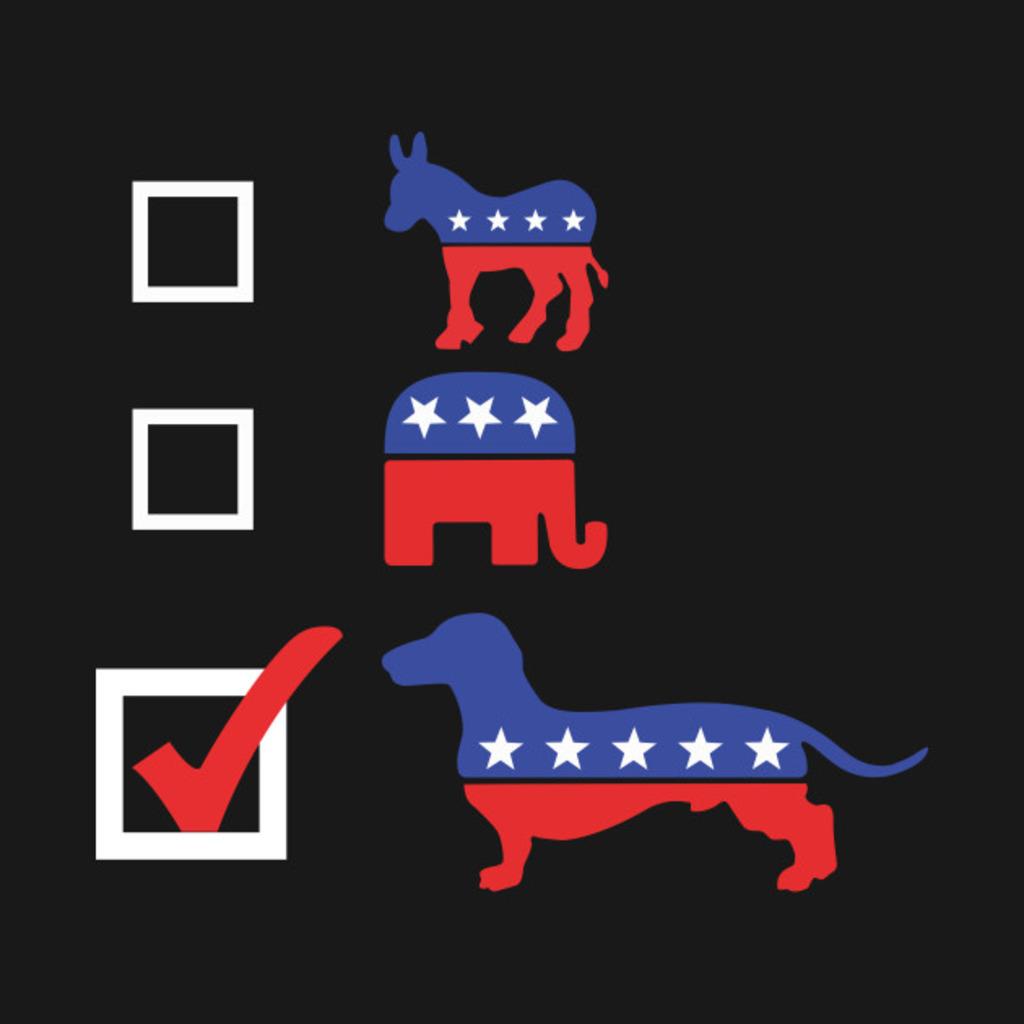TeePublic: Vote For dachshund funny t shirt T-Shirt