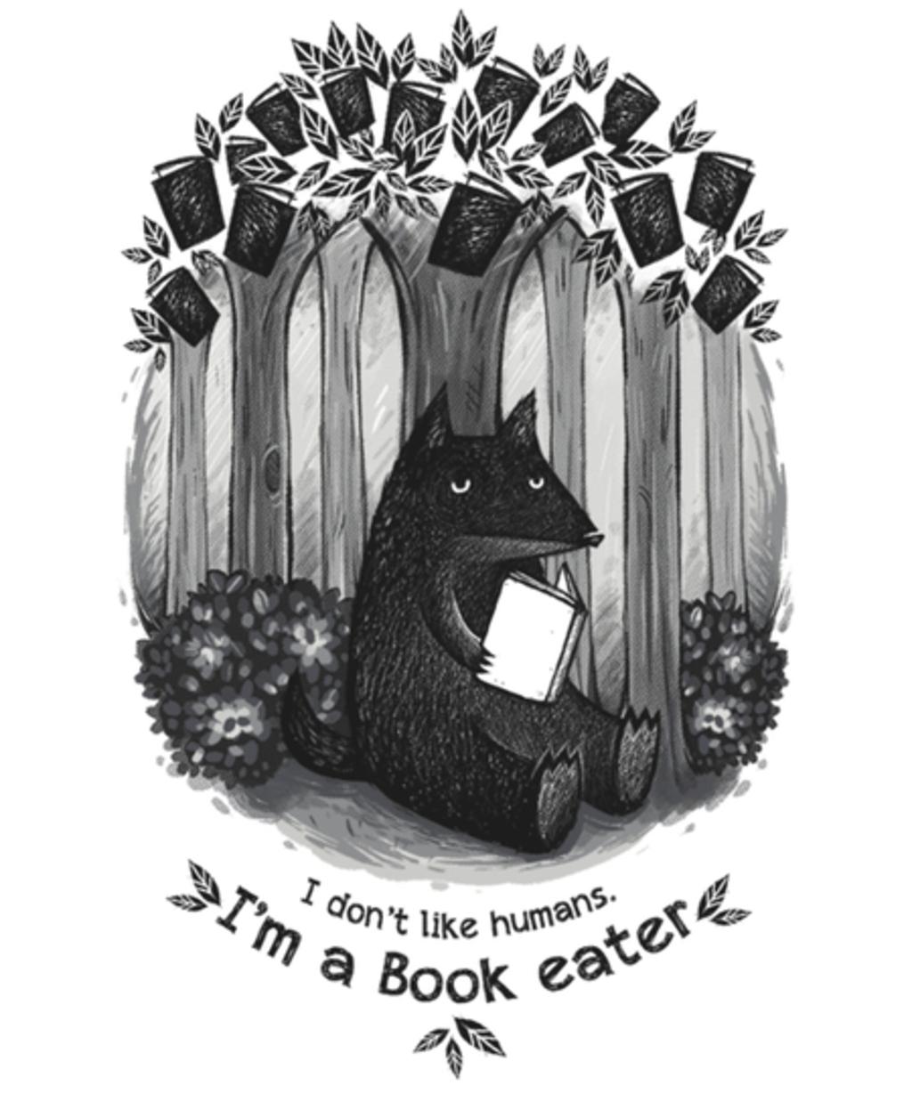 Qwertee: Book eater, please.