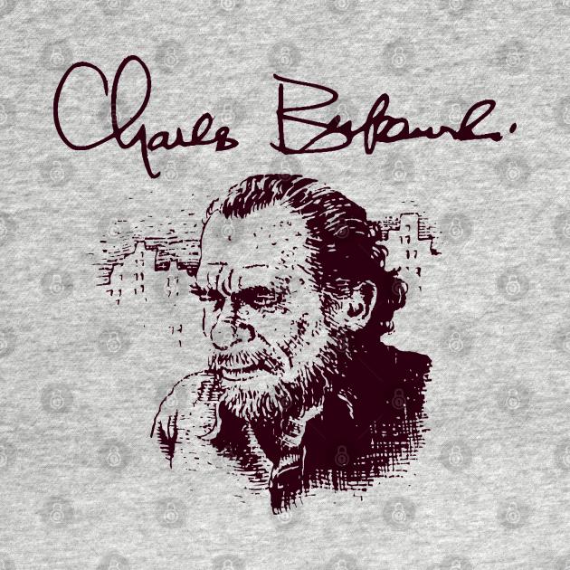 TeePublic: Bukowski