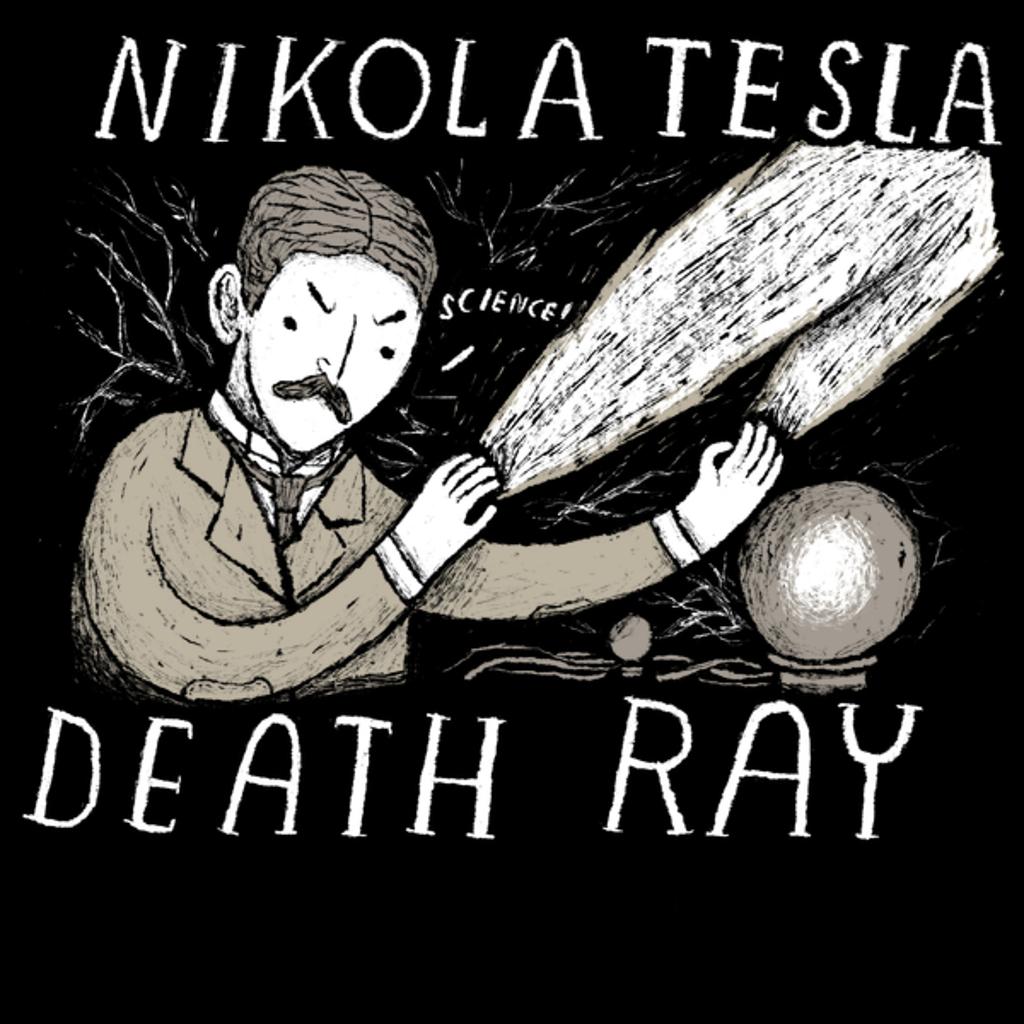 NeatoShop: nikola tesla death ray