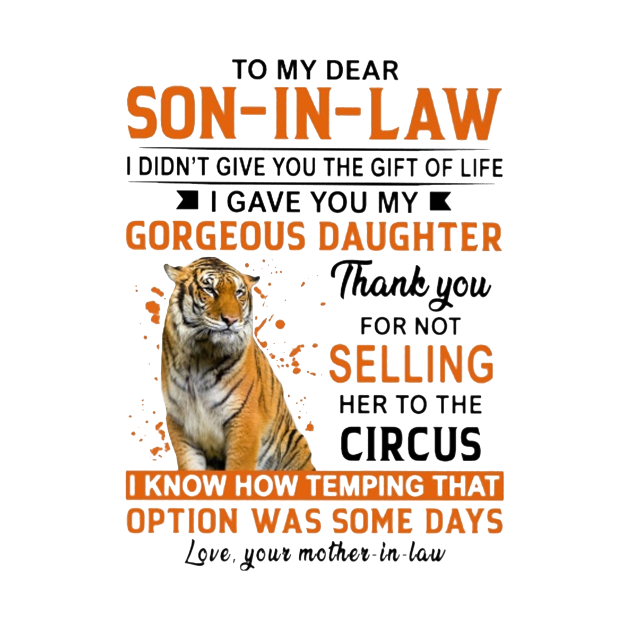 TeePublic: Tiger To My Dear Son In Law