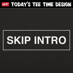 6 Dollar Shirts: Skip Intro