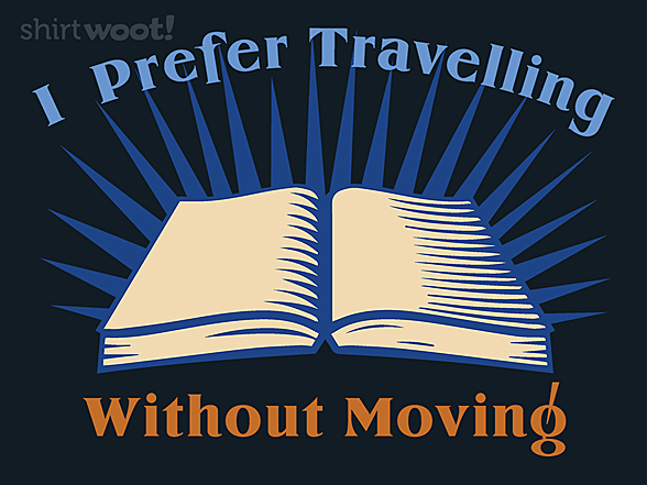 Woot!: Travelling Without Moving