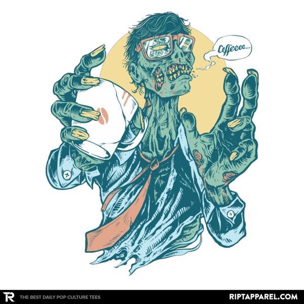 Ript: No Coffee, Me Zombie