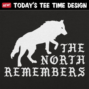 6 Dollar Shirts: The North Remembers