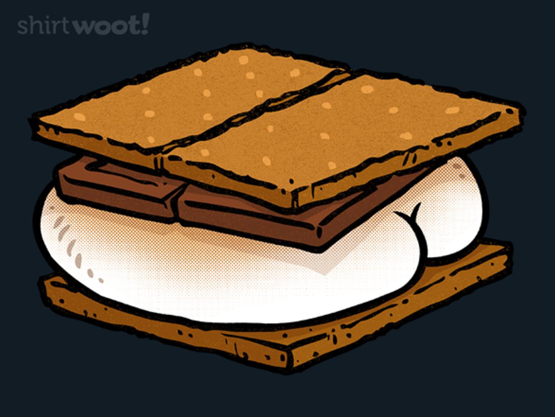 Woot!: S'more Butt