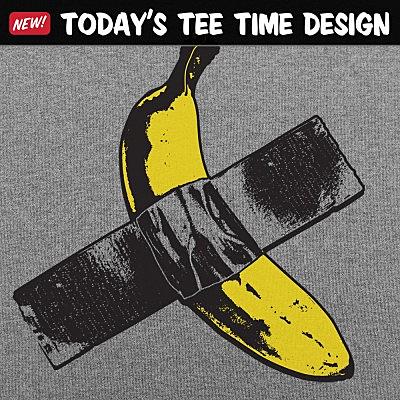 6 Dollar Shirts: Taped Banana