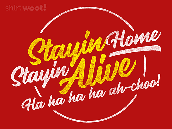 Woot!: Stayin' Alive