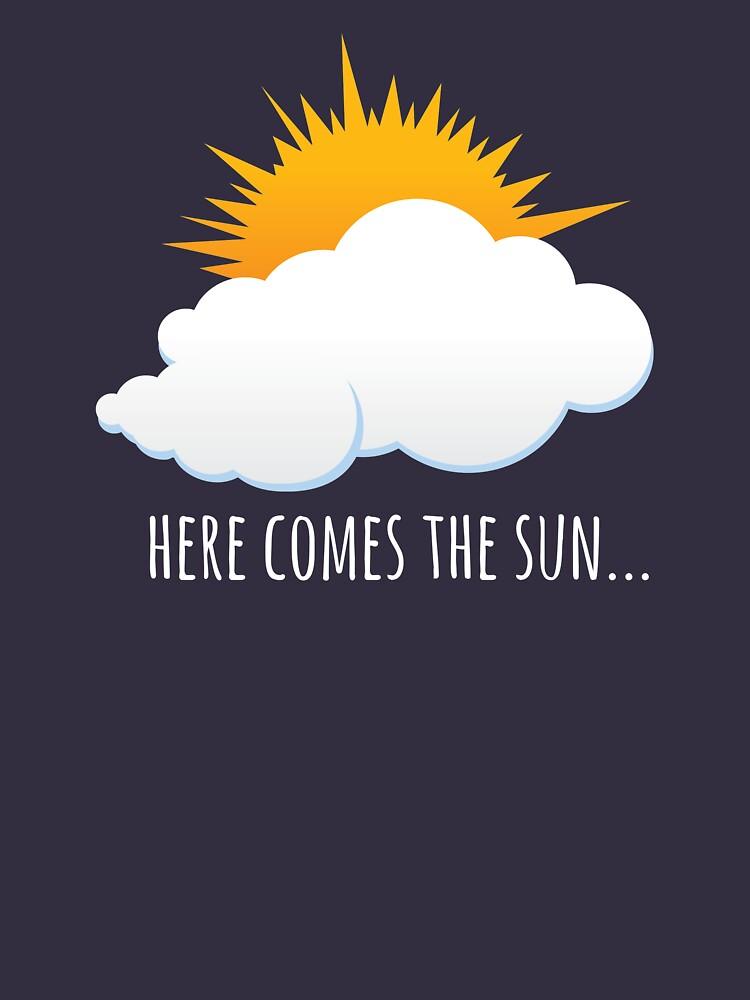 RedBubble: Here Comes The Sun
