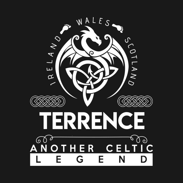TeePublic: Terrence Name T Shirt - Another Celtic Legend Terrence Dragon Gift Item