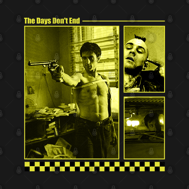 TeePublic: TAXI DRIVER - The days don't end