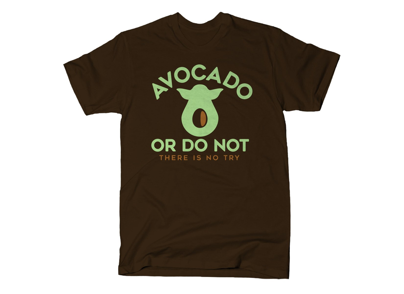 SnorgTees: Avocado Or Do Not
