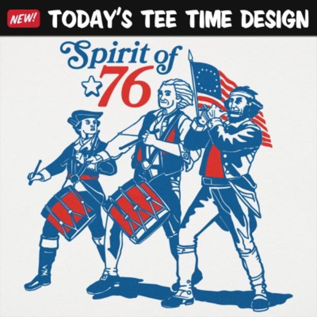 6 Dollar Shirts: Spirit Of '76