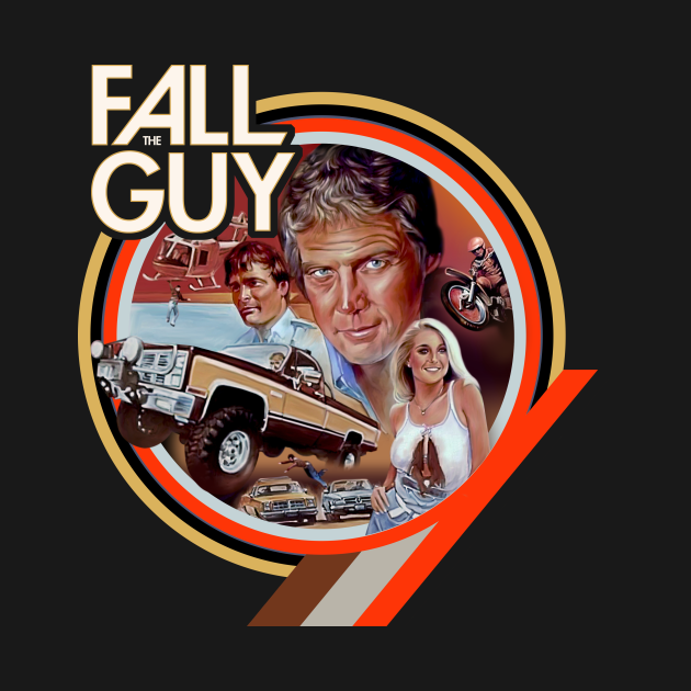 TeePublic: The Fall Guy