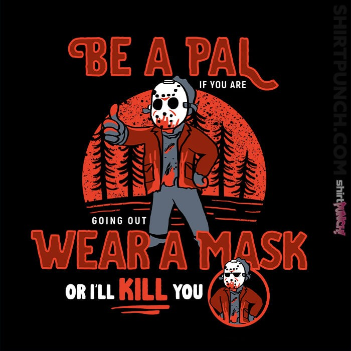 ShirtPunch: Be A Pal Like Jason