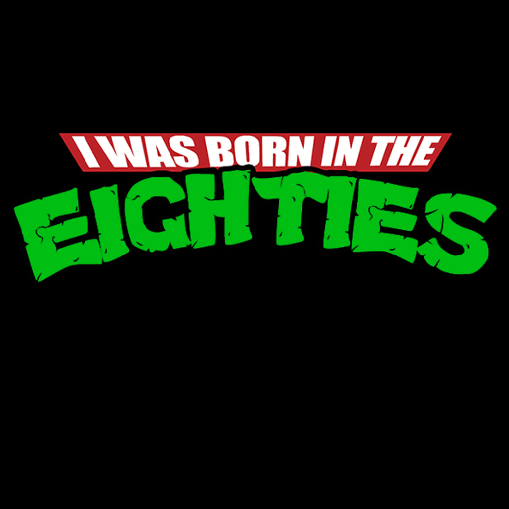 NeatoShop: I was born in the eighties