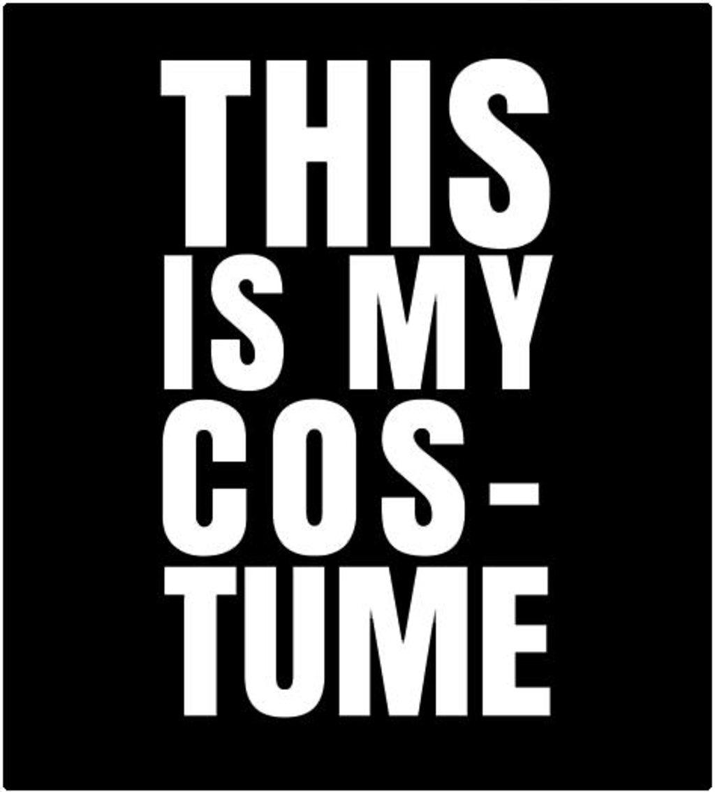 Shirt Battle: This is my Costume