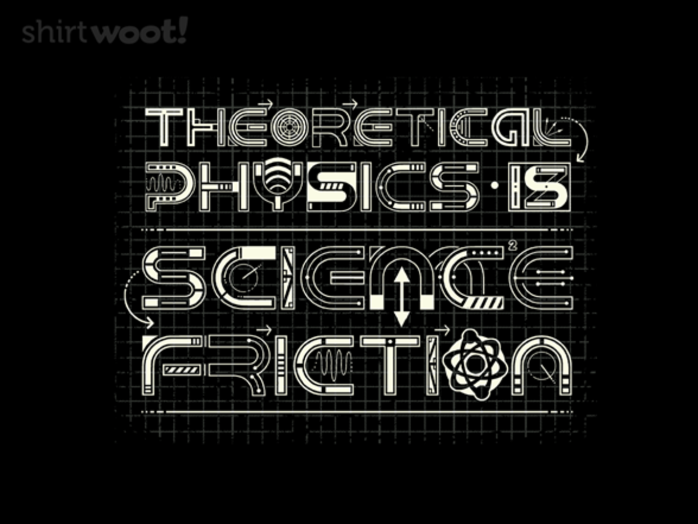 Woot!: Science Friction