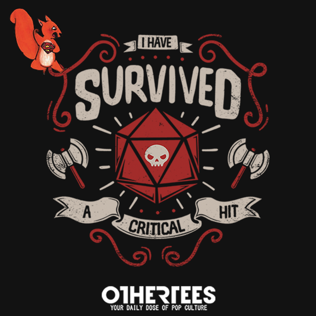 OtherTees: Critical hit survivor