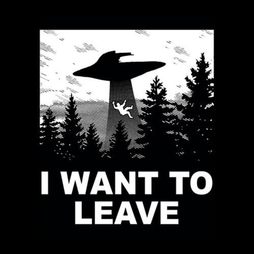 Five Finger Tees: I Want To Leave T-Shirt