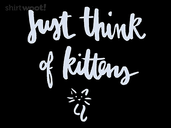Woot!: Just Think of Kittens