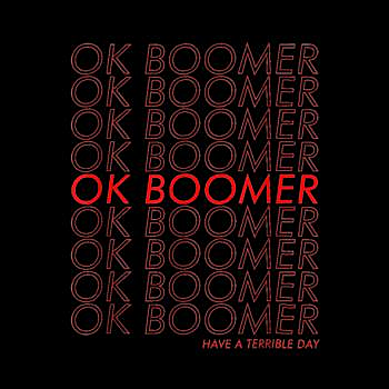 BustedTees: OK BOOMER