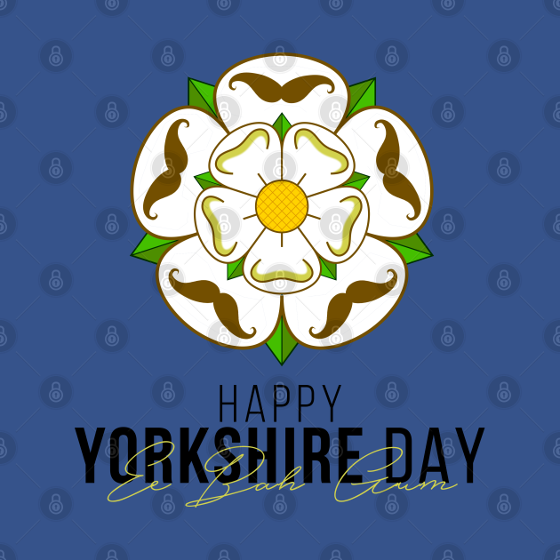 TeePublic: HAPPY YORKSHIRE DAY EE BAH GUM