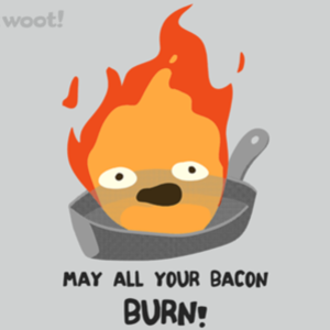 Woot!: May All Your Bacon Burn
