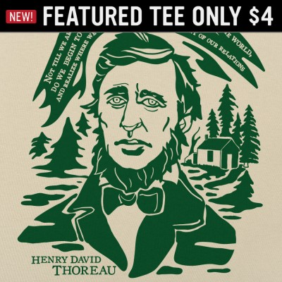 6 Dollar Shirts: Thoreau Quote