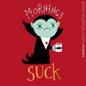 ShirtPunch: Mornings Suck