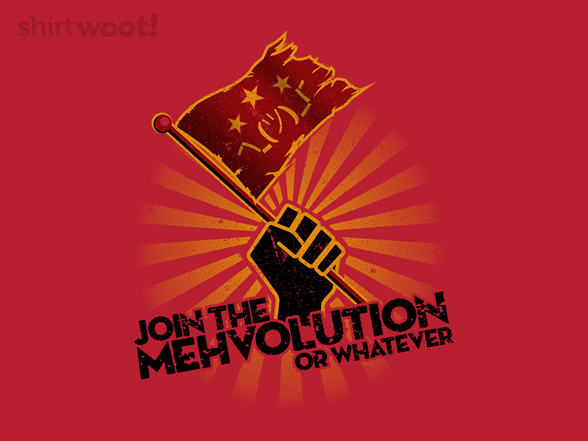 Woot!: Join the Mehvolution
