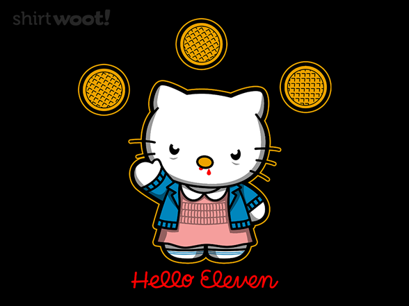 Woot!: Hello Eleven - $8.00 + $5 standard shipping