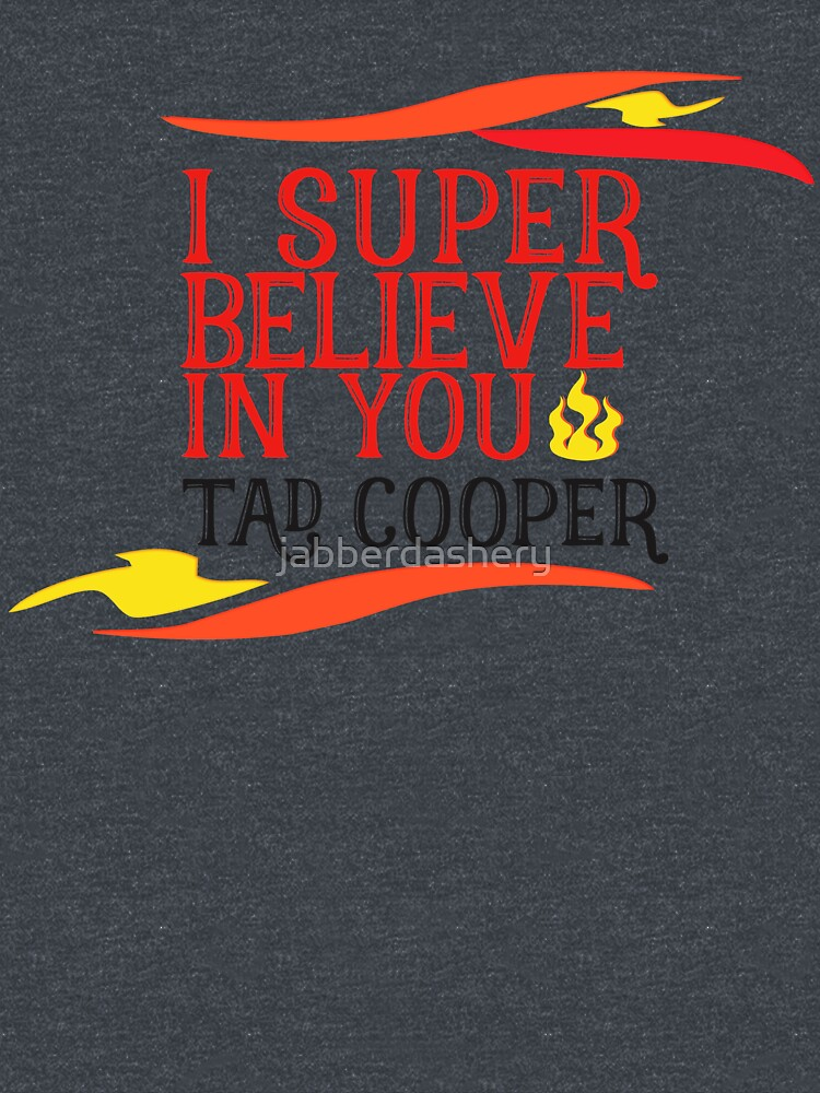 RedBubble: Believe In Tad Cooper